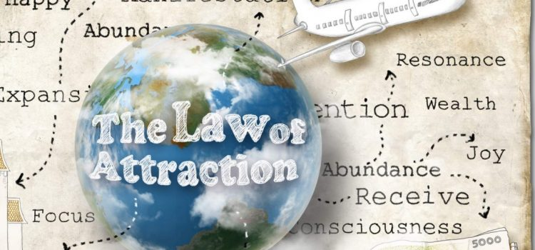 The Law of Attraction – make it work for you